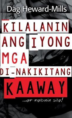Kilalanin ang Iyong mga Di-nakikitang Kaaway… …at talunin sila!, Dag Heward-Mills