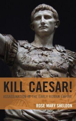 Kill Caesar!, Rose Mary Sheldon