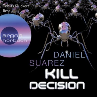 Kill Decision, Daniel Suarez