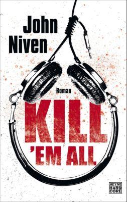 Kill 'em all, John Niven