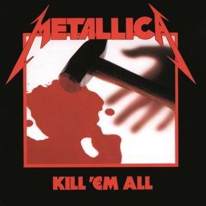 Kill 'Em All (Remastered 2016), Metallica