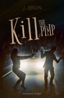 Kill The Pimp - Jasmin Ergin pdf epub
