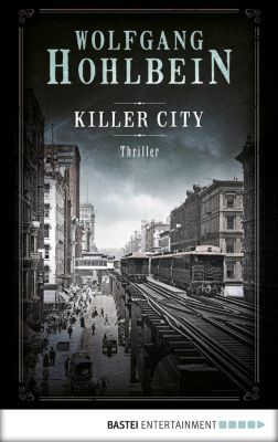 Killer City, Wolfgang Hohlbein