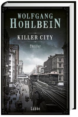 Killer City, Wolfgang Hohlbein