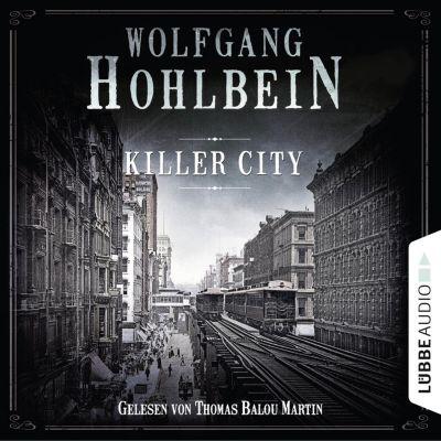 Killer City (Gekürzt), Wolfgang Hohlbein