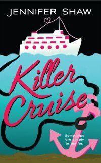Killer Cruise, Jennifer Shaw