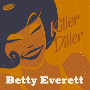 Killer Diller-The Early Recordings Ep, Betty Everett