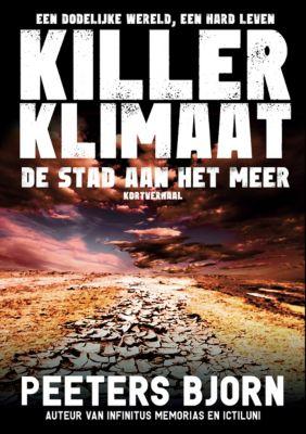 Killer Klimaat: De Stad Aan Het Meer, Björn Peeters
