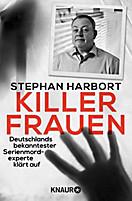 Killerfrauen, Stephan Harbort
