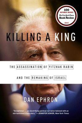 Killing a King, Dan Ephron
