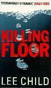 Killing Floor, Lee Child