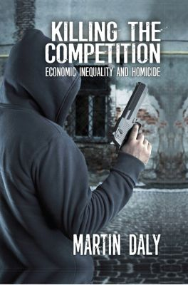 Killing the Competition, Martin Daly