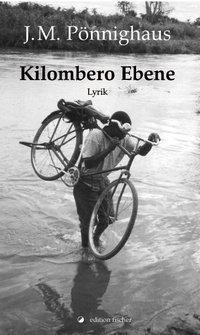 Kilombero Ebene - Jörg M. Pönnighaus |