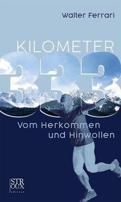 KILOMETER 333 - Walter Ferrari  