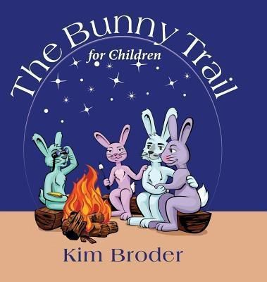 kimberly broder: The Bunny Trail for Children, Kim Broder