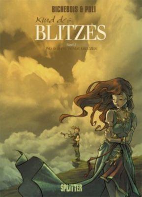 Kind des Blitzes - Wo sich die Winde kreuzen, Manuel Bichebois, Didier Poli
