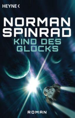 Kind des Glücks, Norman Spinrad
