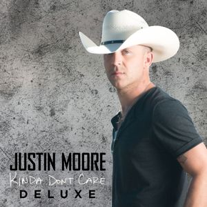 Kinda Don't Care (Deluxe Edition), Justin Moore