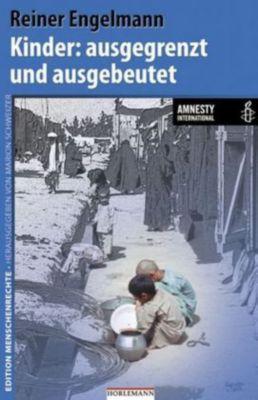 Kinder: ausgegrenzt und ausgebeutet, Reiner Engelmann