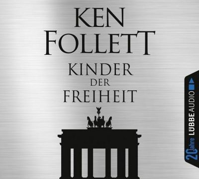Kinder der Freiheit, 12 Audio-CDs, Ken Follett