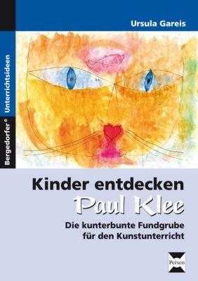 Kinder entdecken Paul Klee, Ursula Gareis