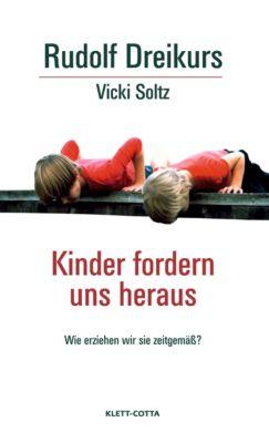 Kinder fordern uns heraus, Rudolf Dreikurs, Vicki Soltz