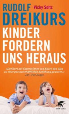 Kinder fordern uns heraus, Rudolf Dreikurs, Vicky Soltz