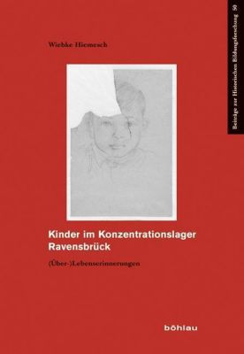Kinder im Konzentrationslager Ravensbrück - Wiebke Hiemesch pdf epub