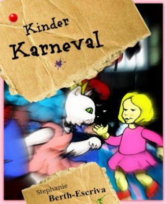 Kinder Karneval, Stephanie Berth-Escriva