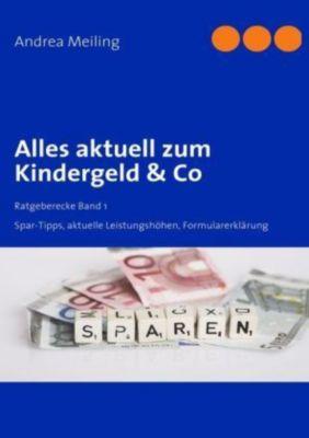 Kinder, Kinder - Kindergeld & Co., Andrea Meiling, Rainer Lehmann