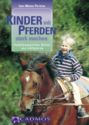 Kinder mit Pferden stark machen, Inge-Marga Pietrzak
