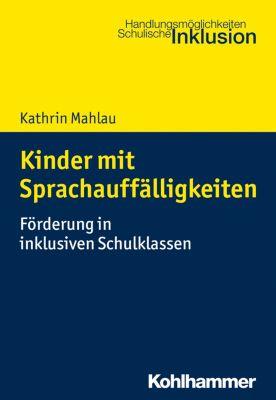 Kinder mit Sprachauffälligkeiten, Kathrin Mahlau