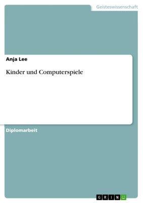 Kinder und Computerspiele, Anja Lee