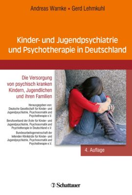 Kinder- und Jugendpsychiatrie in der Bundesrepublik Deutschland, Gerd Lehmkuhl, Andreas Warnke