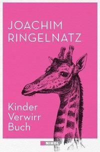 Kinder-Verwirr-Buch / Geheimes Kinder-Spiel-Buch - Joachim Ringelnatz  