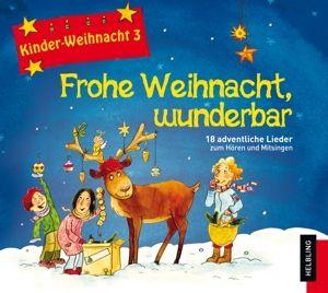kinder weihnacht 3 frohe weihnacht wunderbar von lorenz. Black Bedroom Furniture Sets. Home Design Ideas