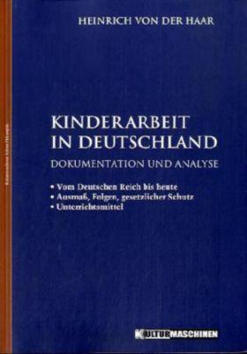 Kinderarbeit in Deutschland, Heinrich von der Haar