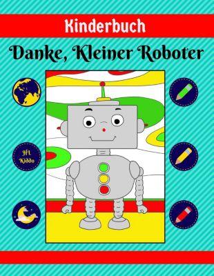 Kinderbuch: Danke, Kleiner Roboter, HL Kiddo