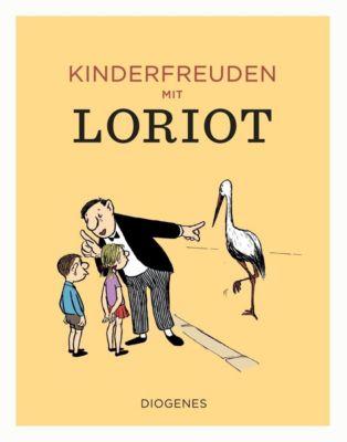 Kinderfreuden mit Loriot - Loriot |