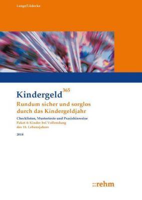 Kindergeld 365: Überprüfung volljährig werdende Kinder 2018, Klaus Lange, Reinhard Lüdecke