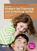 kinderkinder: Kindern bei Trennung und Scheidung helfen