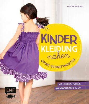 Kinderkleidung nähen ohne Schnittmuster Buch portofrei bestellen