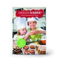 Kinderleichte Becherküche - Leckere Backideen für Kinder, Birgit Wenz