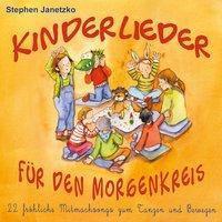 Kinderlieder Für Den Morgenkreis, Stephen Janetzko