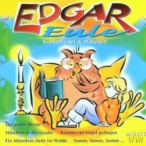 Kinderlieder & Märchen, Edgar Eule