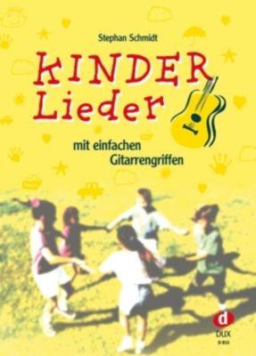 Kinderlieder mit einfachen Gitarrengriffen - Stephan Schmidt |