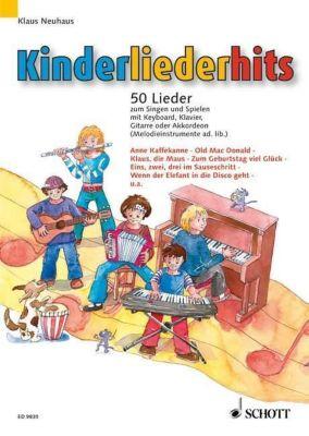 Kinderliederhits, Gesang und Klavier, Keyboard, Gitarre oder Akkordeon (Melodie-Instrument ad libitum), Klaus Neuhaus