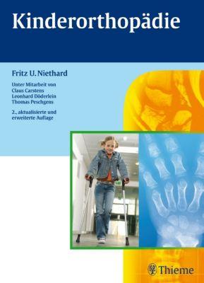 Kinderorthopädie, Fritz Uwe Niethard