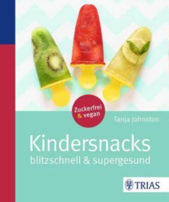 Kindersnacks - Tanja Johnston |