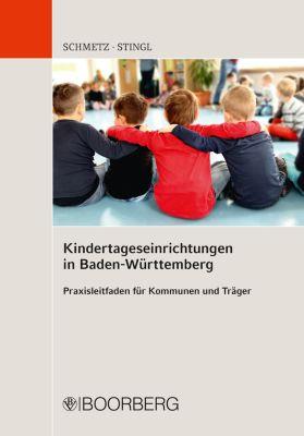 Kindertageseinrichtungen in Baden-Württemberg, Johannes Stingl, Renate Schmetz